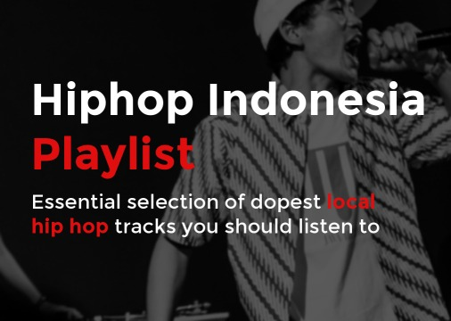 HipHop Indonesia Playlist