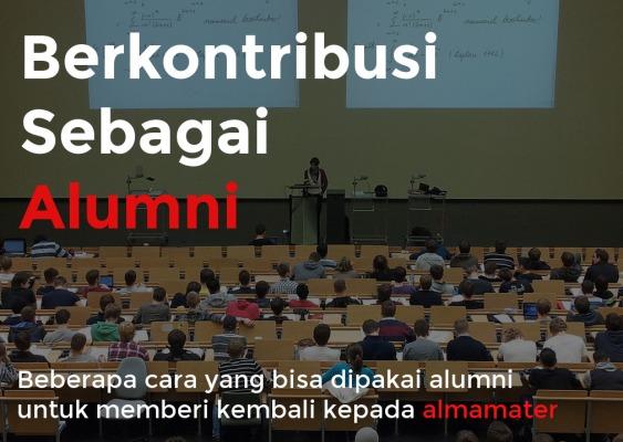Berkontribusi Sebagai Alumni